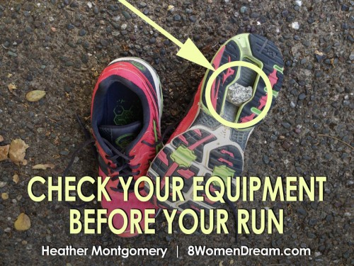 Check your equipment before your run - Heather Montgomery