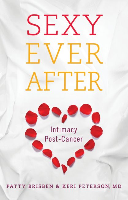 Get Your FREE Copy Of Sexy Ever After: Intimacy Post-Cancer