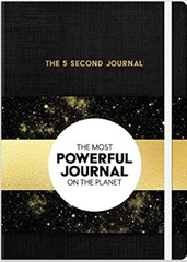 Inspirational Planner: The 5 Second Journal: The Best Daily Journal and Fastest Way to Slow Down, Power Up, and Get Sh*t Done