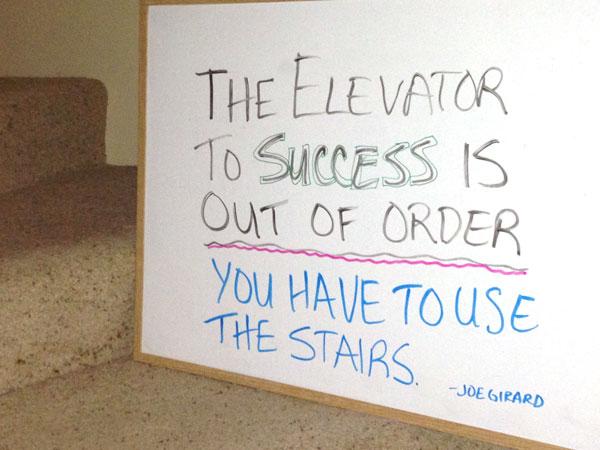 The elevator of success is broken - quote image