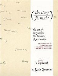 The Story Formula: Mastering the art of connection and engagement through the power of strategic storytelling
