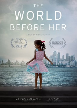 A Tale of 2 Indias:  The World Before Her