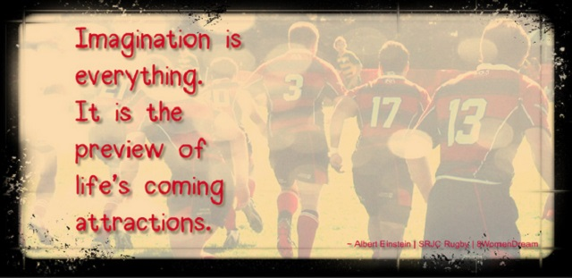 How Thoughts Become Things that Make Dreams Come True - Brian and college rugby quote by Albert Einstein
