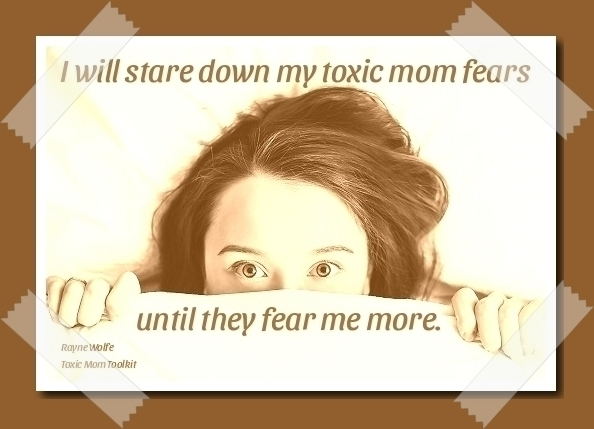 Powerful Affirmation for Daughters of Toxic Mothers Stare down fears