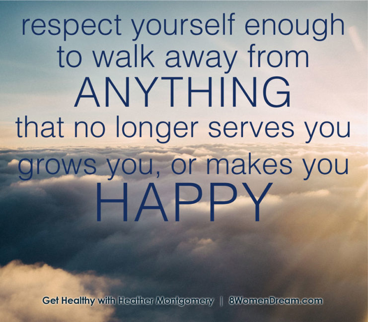 Respect yourself enough to walk away - Fitness Dreams image quote